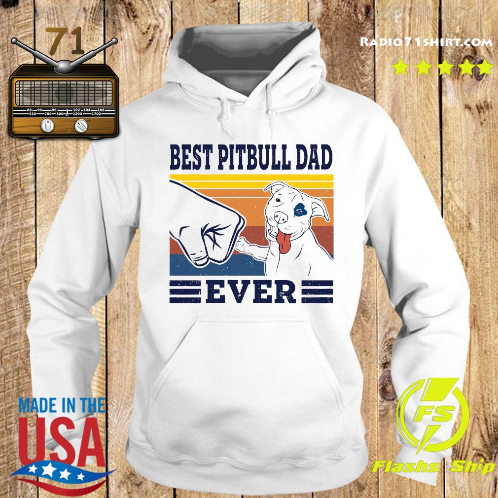 Best Pitbull Dad Ever Vintage Retro Shirt Hoodie