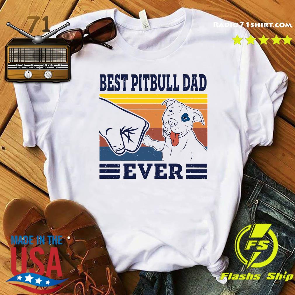 Best Pitbull Dad Ever Vintage Retro Shirt