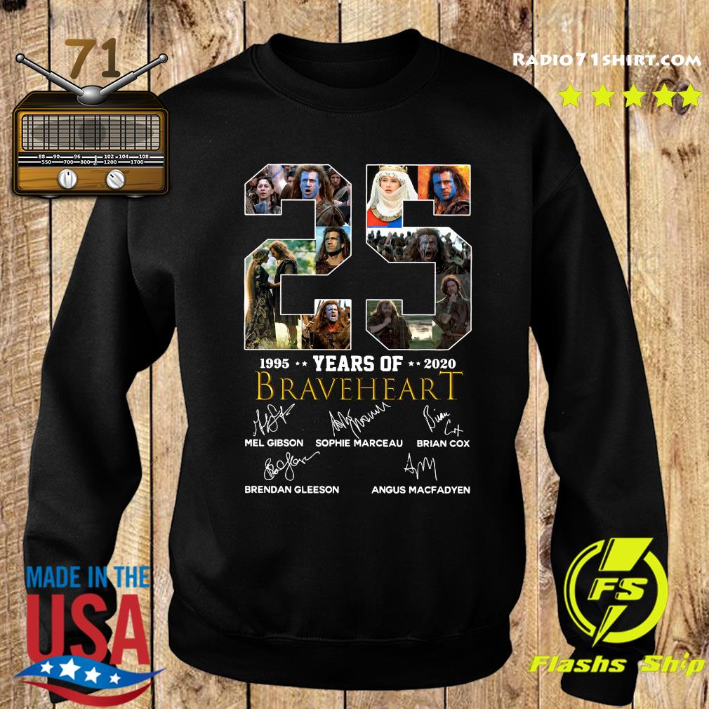 Official 25 Years Of Braveheart 1995 2020 Signatures Shirt Sweater