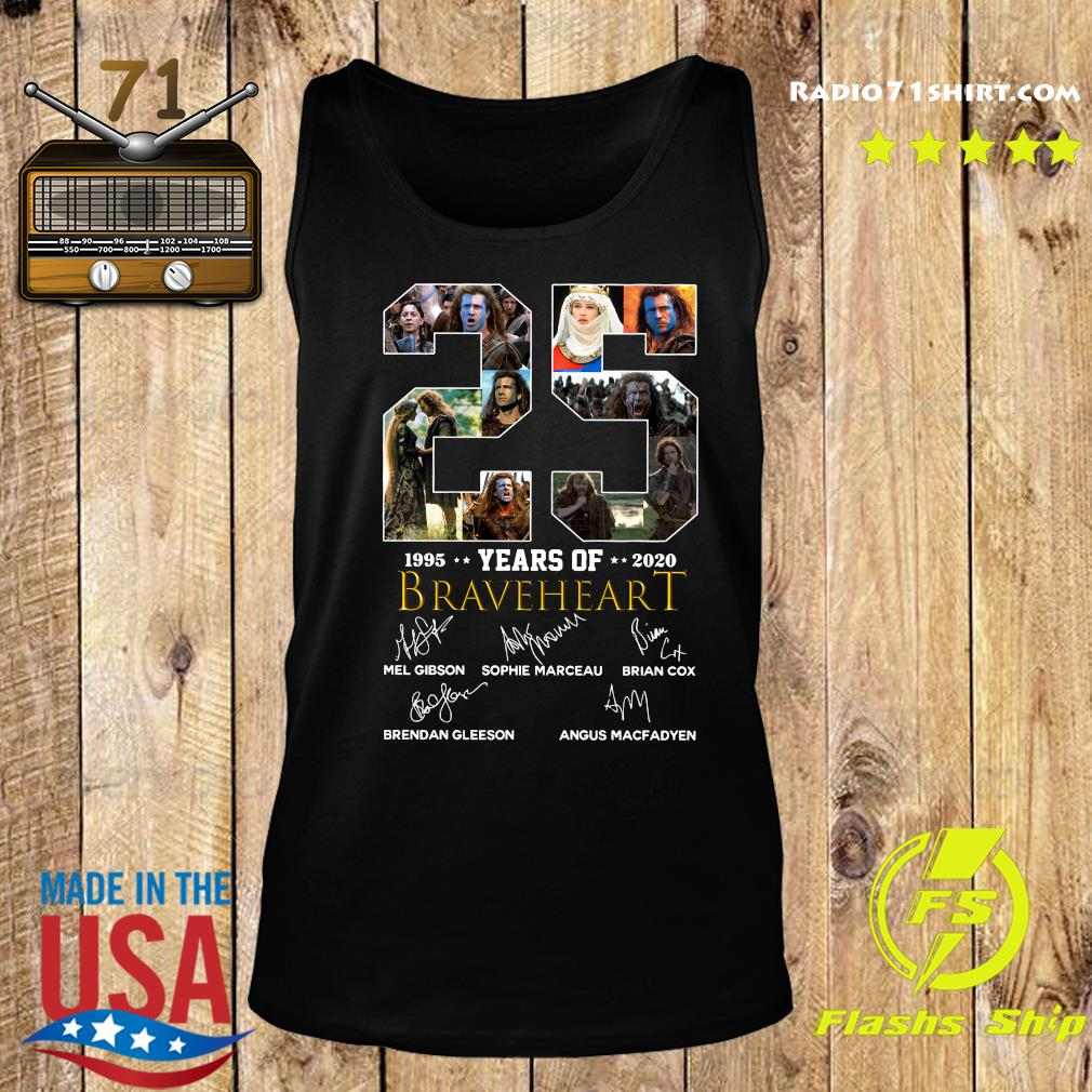 Official 25 Years Of Braveheart 1995 2020 Signatures Shirt Tank top