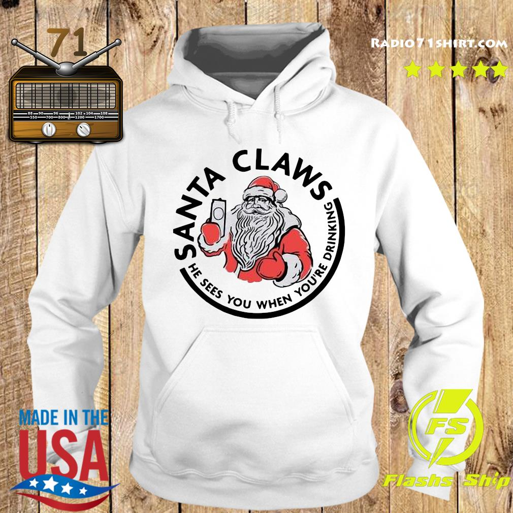 Santa Claws He Sees You When You_re Drinking Merry Christmas Sweats Hoodie