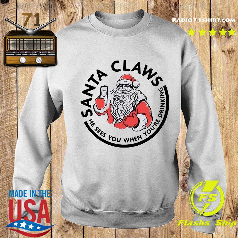 Santa Claws He Sees You When You_re Drinking Merry Christmas Sweatshirt