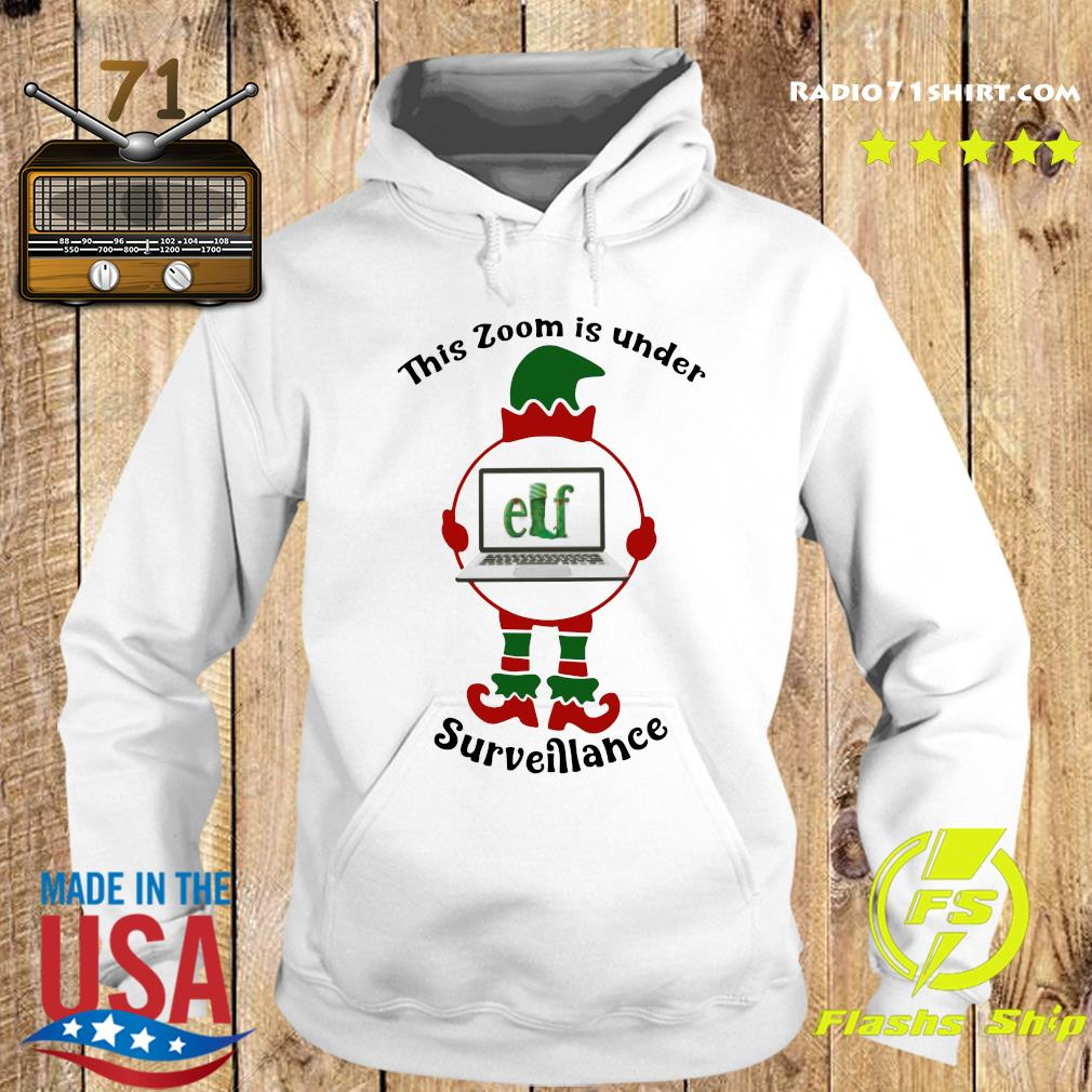 This Zoom Is Under Elf Surveillance Christmas Sweats Hoodie