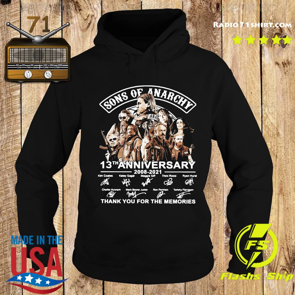 Son Of Anarchy 13th Anniversary 2008 2021 Thank You For The Memories Signatures Shirt Hoodie